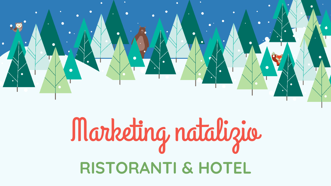 Natale è alle porte: strategie marketing per ristoranti e hotel