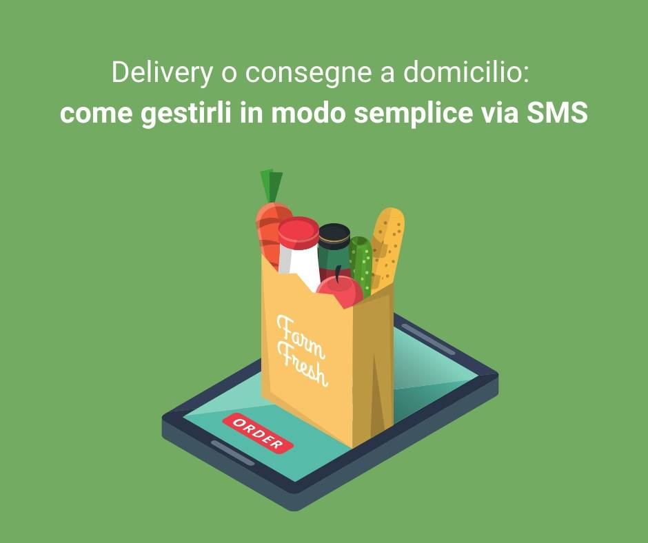 Gestire consegne a domicilio via SMS in pochi step