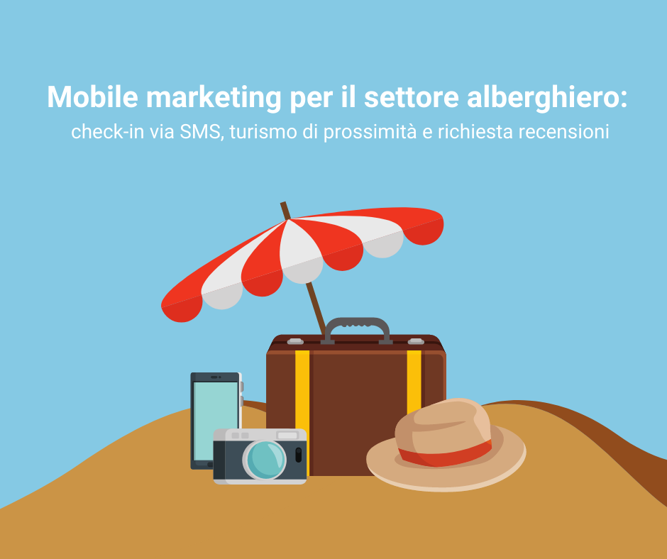 SMS marketing per hotel, B&B, campeggi, pensioni e intrattenimento